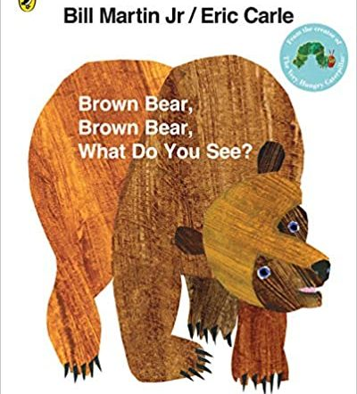 Brown bear brown bear what do you see classic children's books