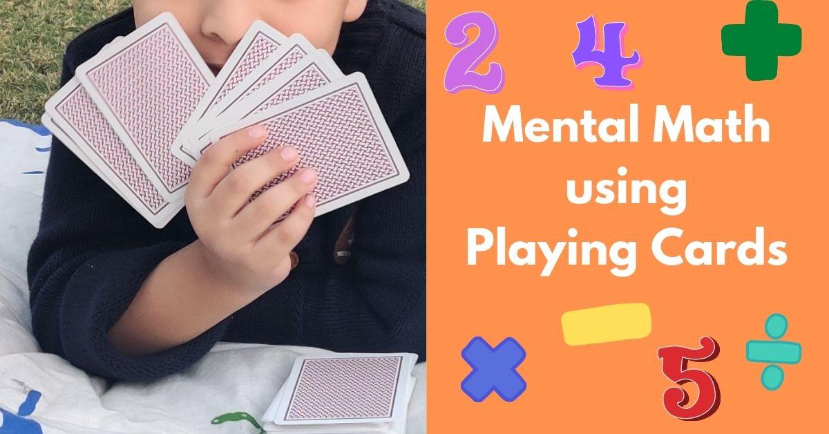 Mental Math Games using Playing Cards