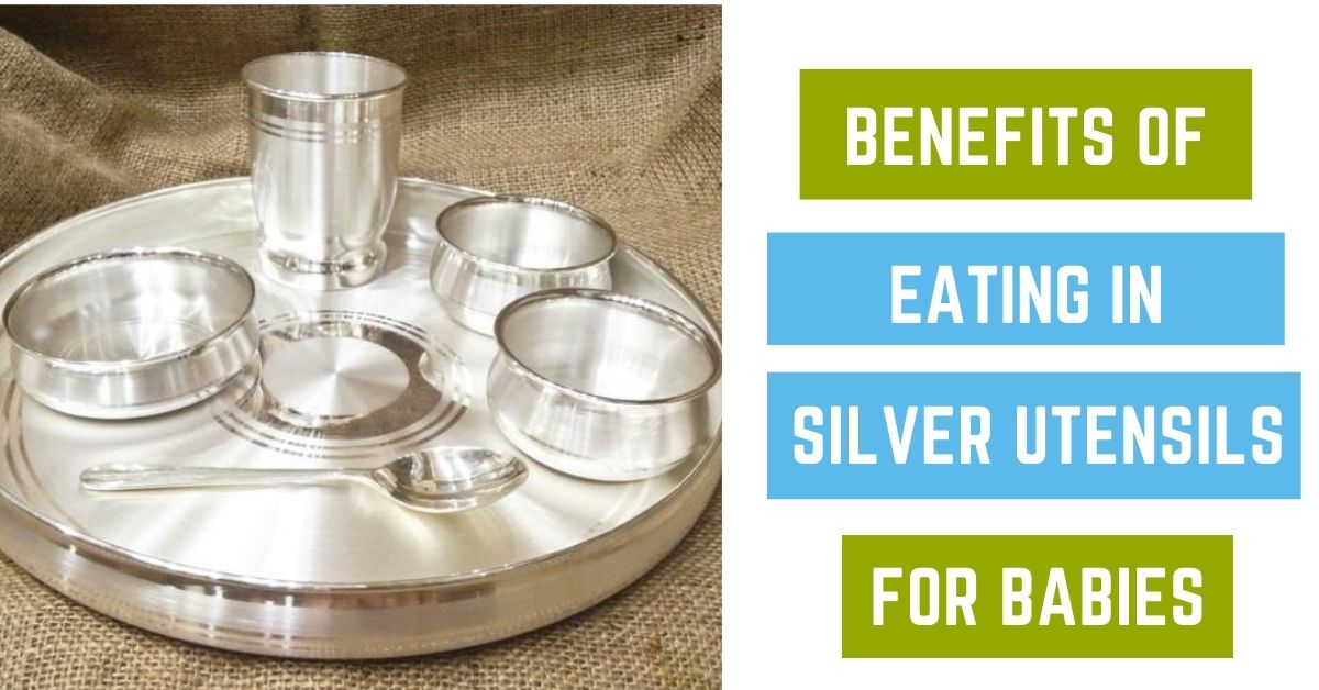 Benefits of Eating in Silver Utensils For Babies