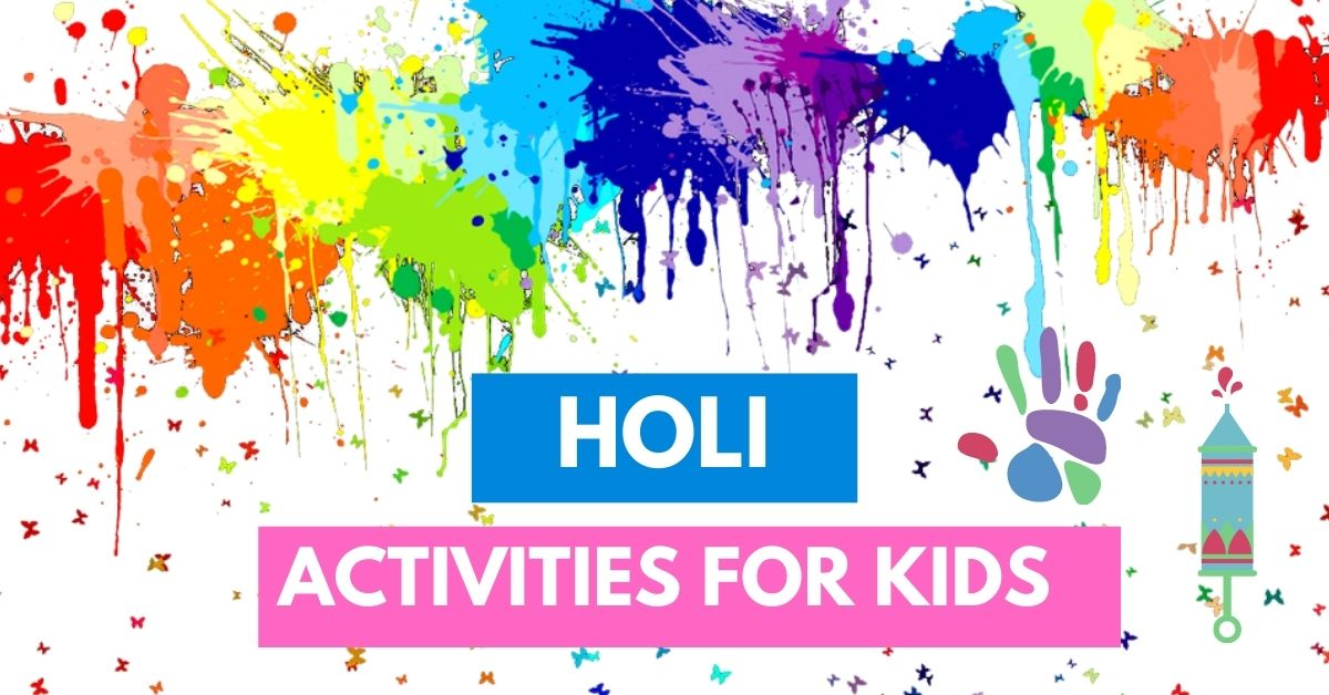 20 Holi Art , Craft and Other Activities for Kids
