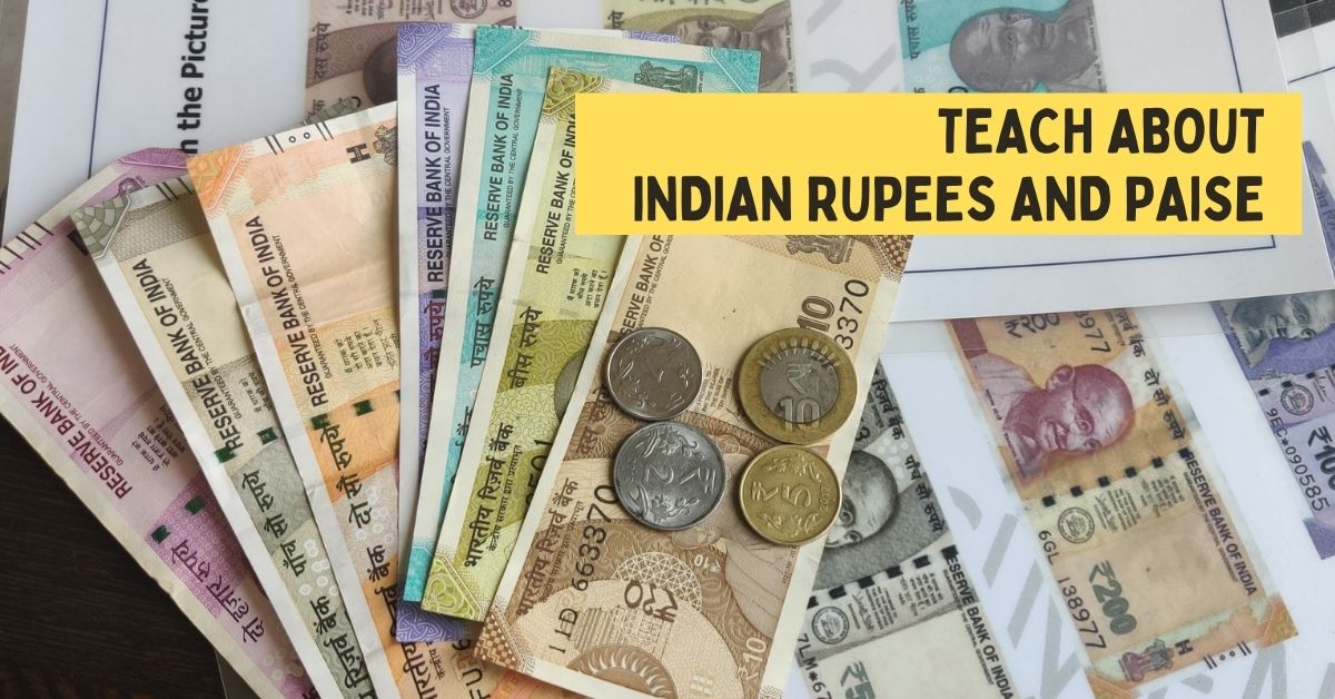 teach about indian rupees and paise