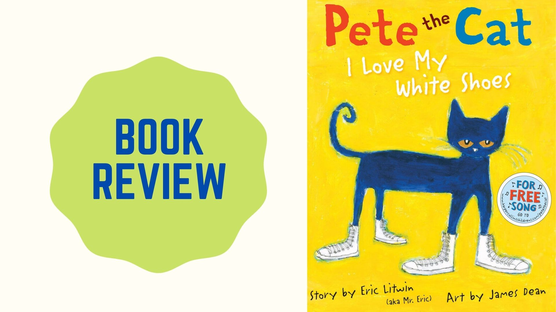 BOOK REVIEW Pete the Cat I Love My White Shoes