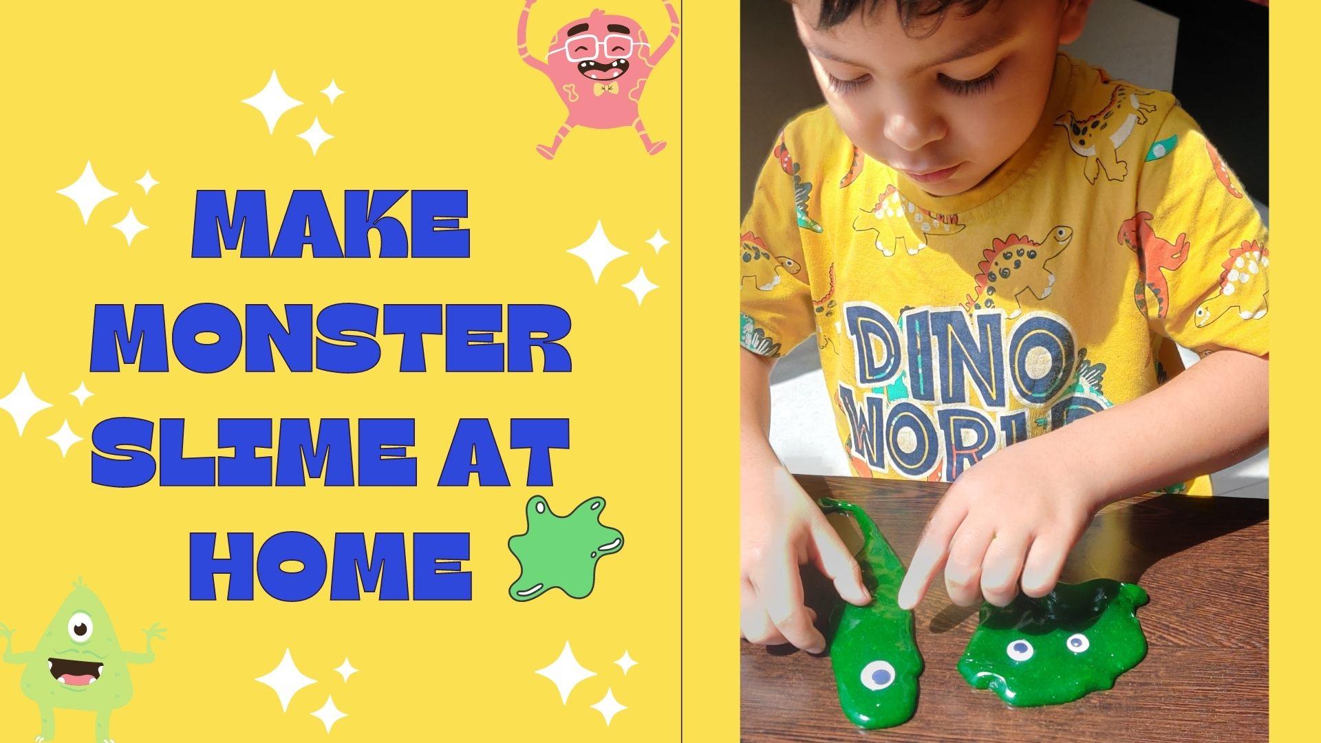 Make Slime Monster at Home