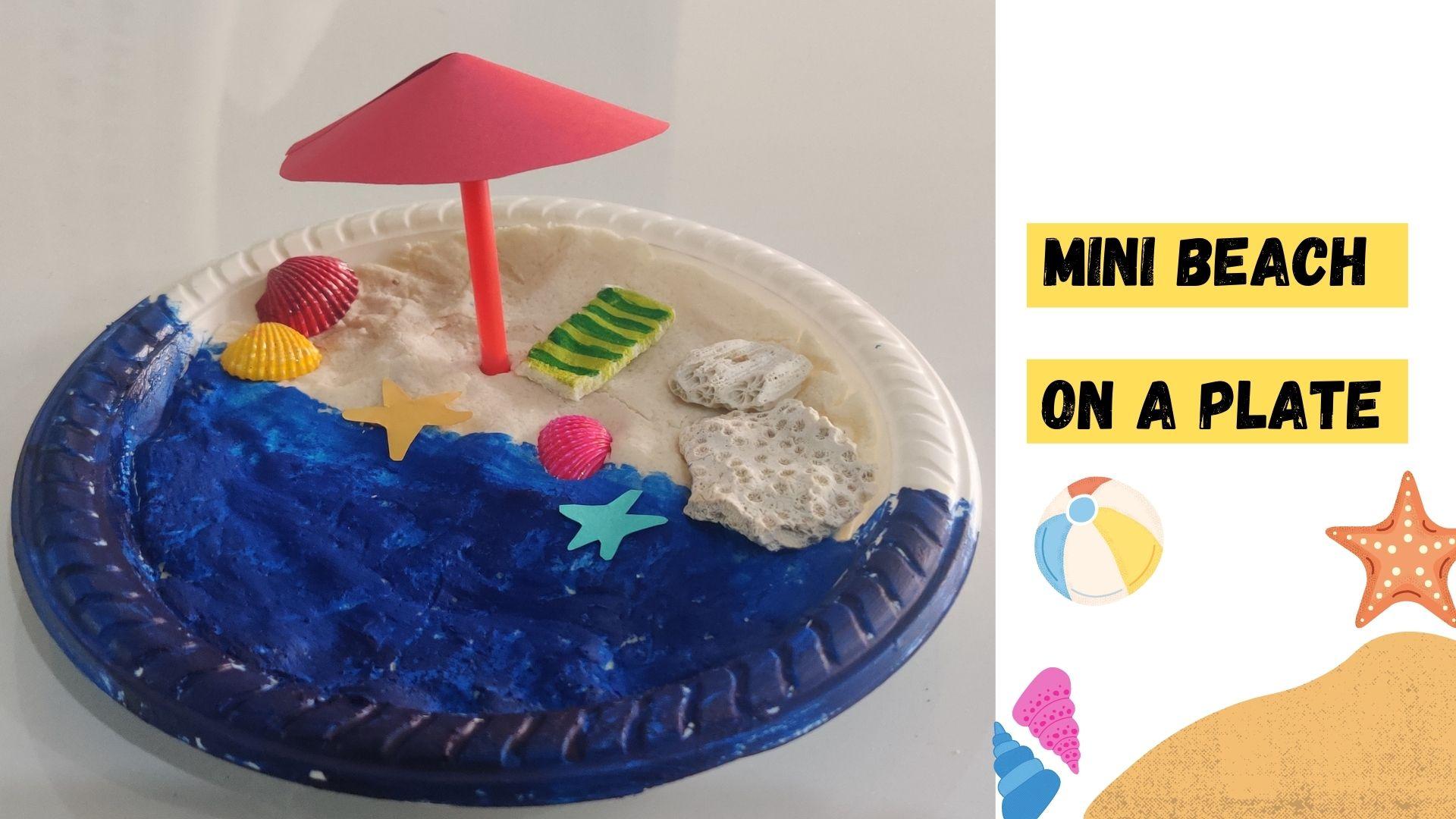 Mini Beach on Plate Craft Idea