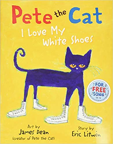 Pete the Cat I Love My White Shoes Book Review