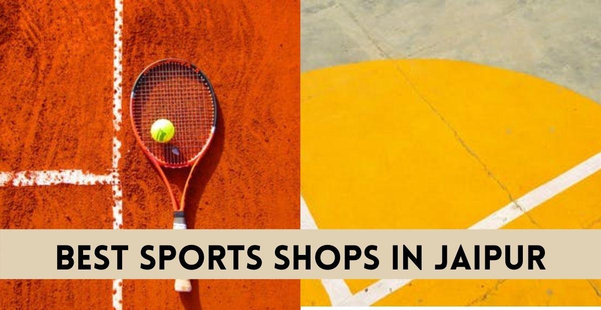 BEST SPORTS SHOPS IN JAIPUR