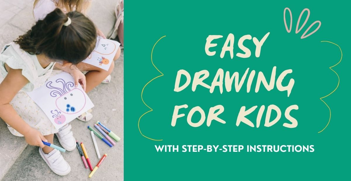 Easy Drawing for Kids with Step by Step Instructions